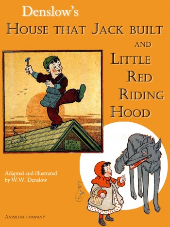 House that Jack built. Little Red Riding Hood