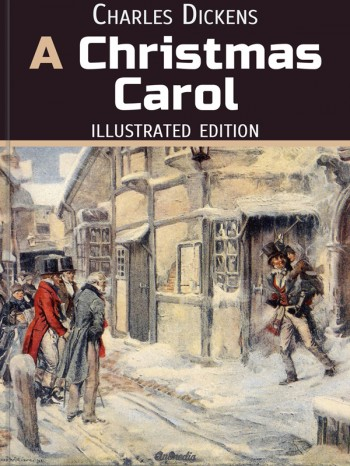 """A Christmas Carol"" is one of the best illustrated Christmas ebooks"