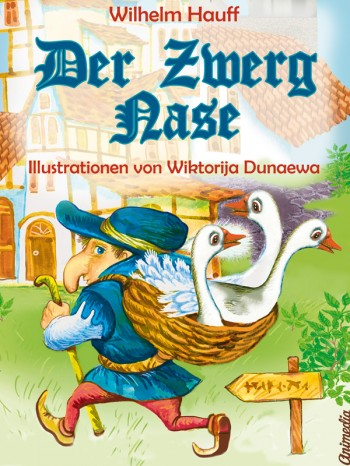 Der Zwerg Nase von Wilhelm Hauff