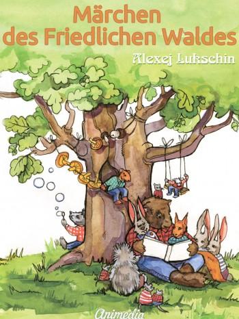 Märchen des Friedlichen Waldes