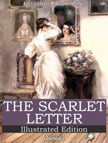 """""""The Scarlet Letter"""" by Nathaniel Hawthorne"""