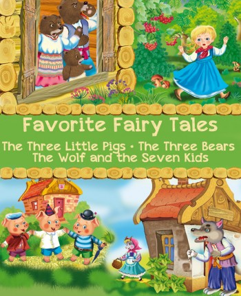 """""""Favorite Fairy Tales"""" -  the new illustrated collection of tales"""