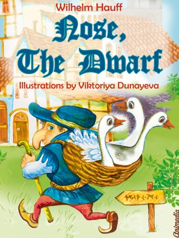 "The ebook ""Nose, the Dwarf"" (or ""Little Longnose"")"