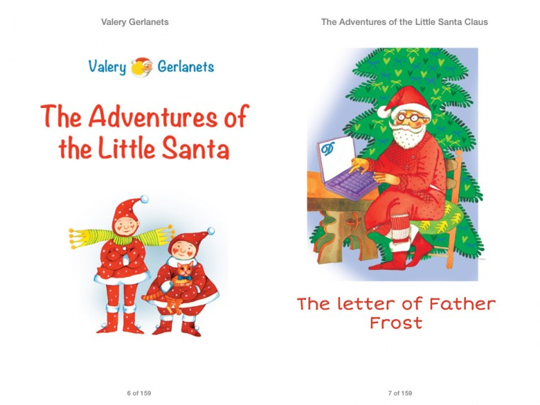 The Adventures of the Little Santa Claus: Incredibly truthful, illustrated Christmas Fairy Tale