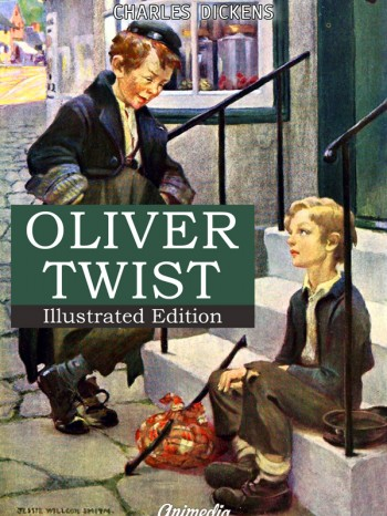 Dickens, Charles: Oliver Twist. Animedia Company, 2014