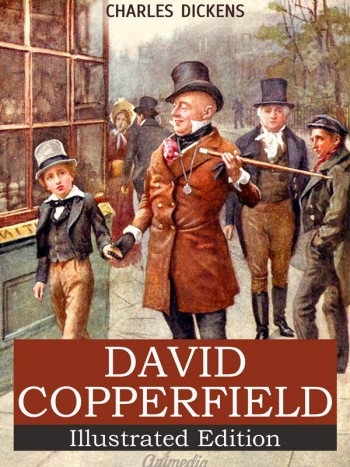 Dickens, Charles: David Copperfield. Animedia Company, 2015