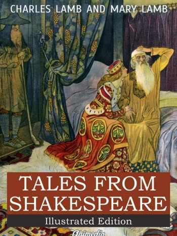 Lamb, Charles; Lamb, Mary: Tales from Shakespeare. Animedia Company, 2015