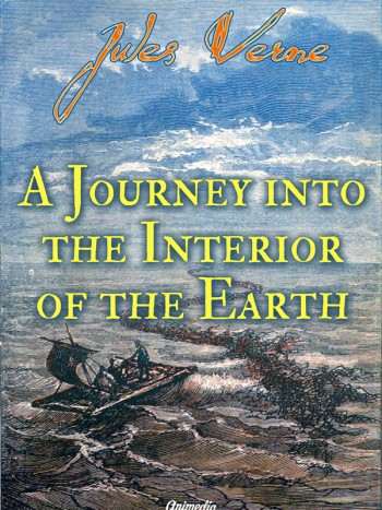 Verne, Jules: A Journey into the Interior of the Earth. Animedia Company, 2015