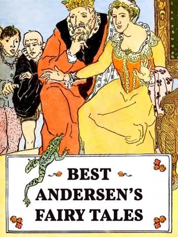 Andersen, Hans Christian: Best Andersen's Fairy Tales. Animedia Company, 2015