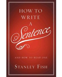 Стэнли Фиш, «Как написать предложение»