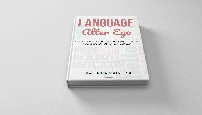 New Book Release — Language Alter Ego by Ekaterina Matveeva