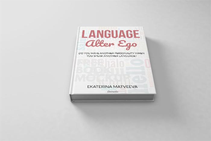 New Book Release — Language Alter Ego by Ekaterina Matveeva